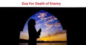 Strong Wazifa To Destroy Enemy