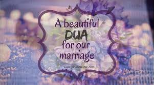Dua For Blessings in Marriage