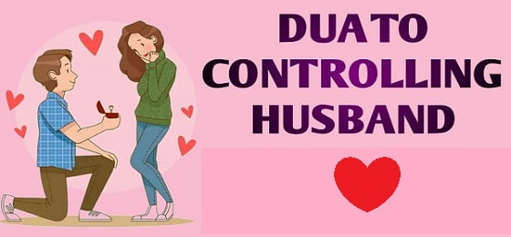Dua To Control Husband